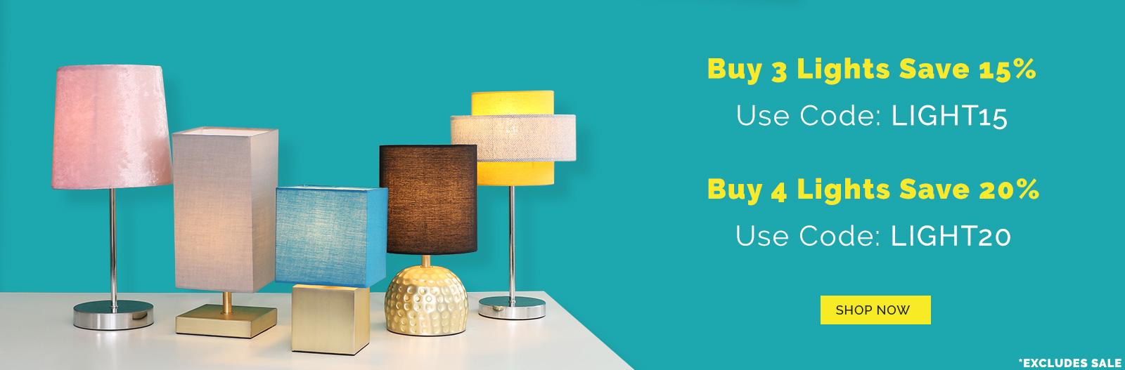 Buy 3 Lights Save 15% | Buy 4 Lights Save 20% *Excludes Light Bulbs